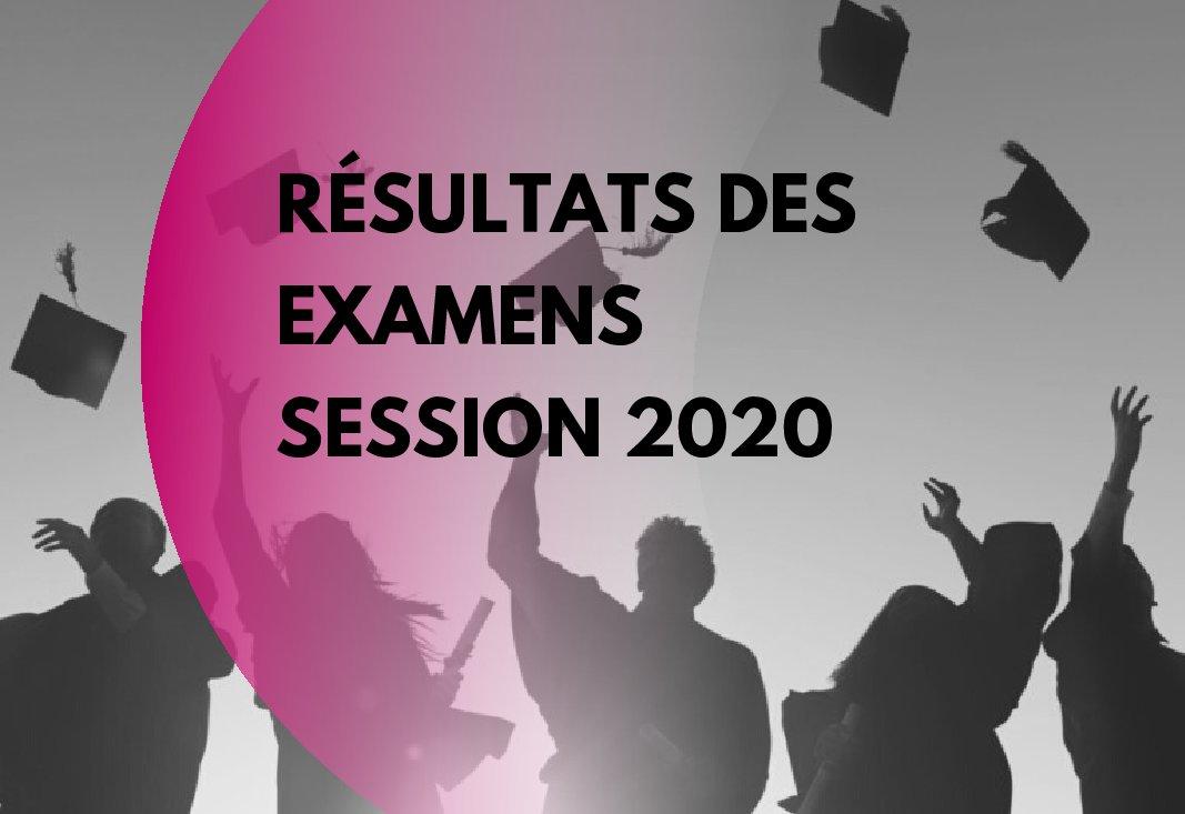 Résultats des examens session 2020